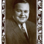 "Meet Roscoe ""Fatty"" Arbuckle:  Hollywood's Most Misunderstood Leading Man"
