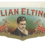Julian Eltinge Cigar Label.  Please do not use this image in any media without my permission. © All rights reserved.