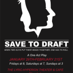 Save to Draft:  one-act play written by David Watson offers a new twist on the classic love triangle
